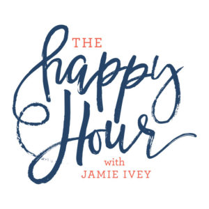 Happy Hour with Jamie Ivey